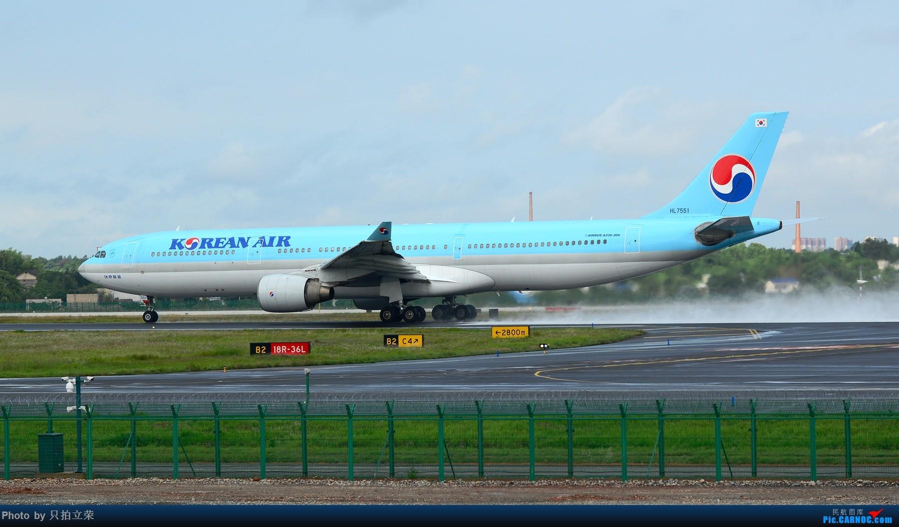 Re:[原创]湖南飞友会:雨后的黄花美如画,再加几张上个月的多彩贵州! AIRBUS A330-300 HL7551 中国长沙黄花国际机场