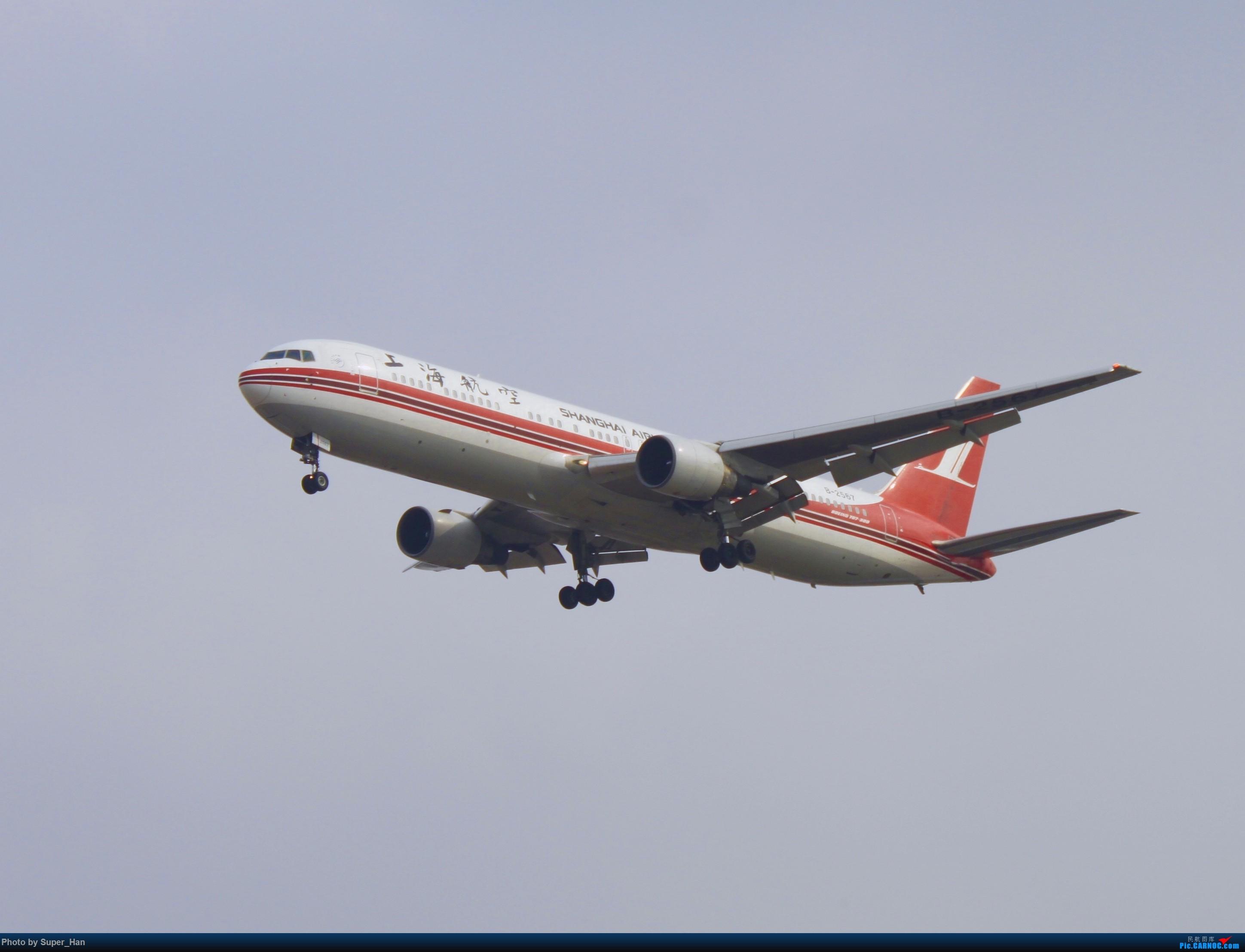 Re:[原创]0222SHA BOEING 767-300 B-2567 中国上海虹桥国际机场