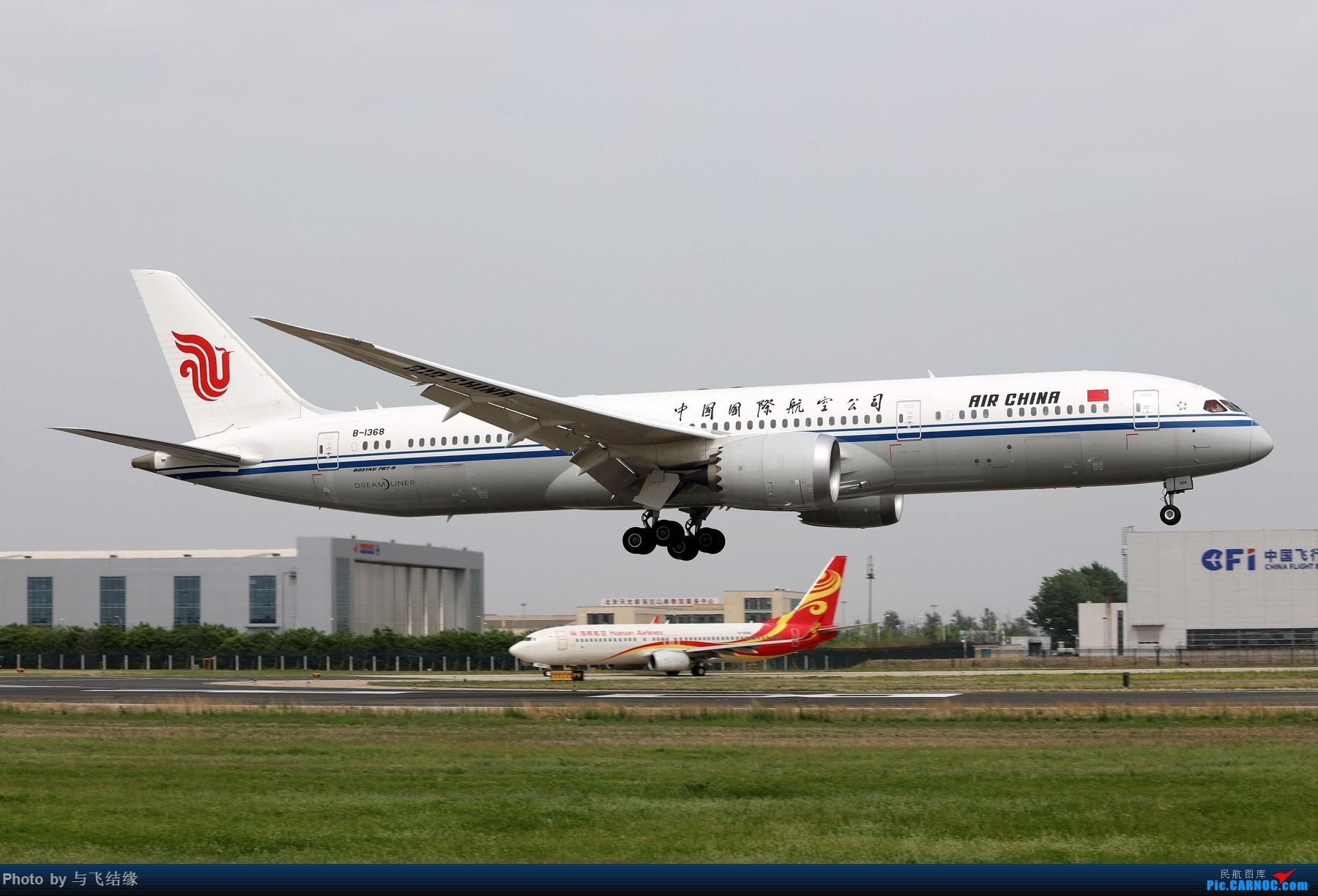 [原创]波音787进入中国市场六周年。 BOEING 787-9 B-1368 中国北京首都国际机场