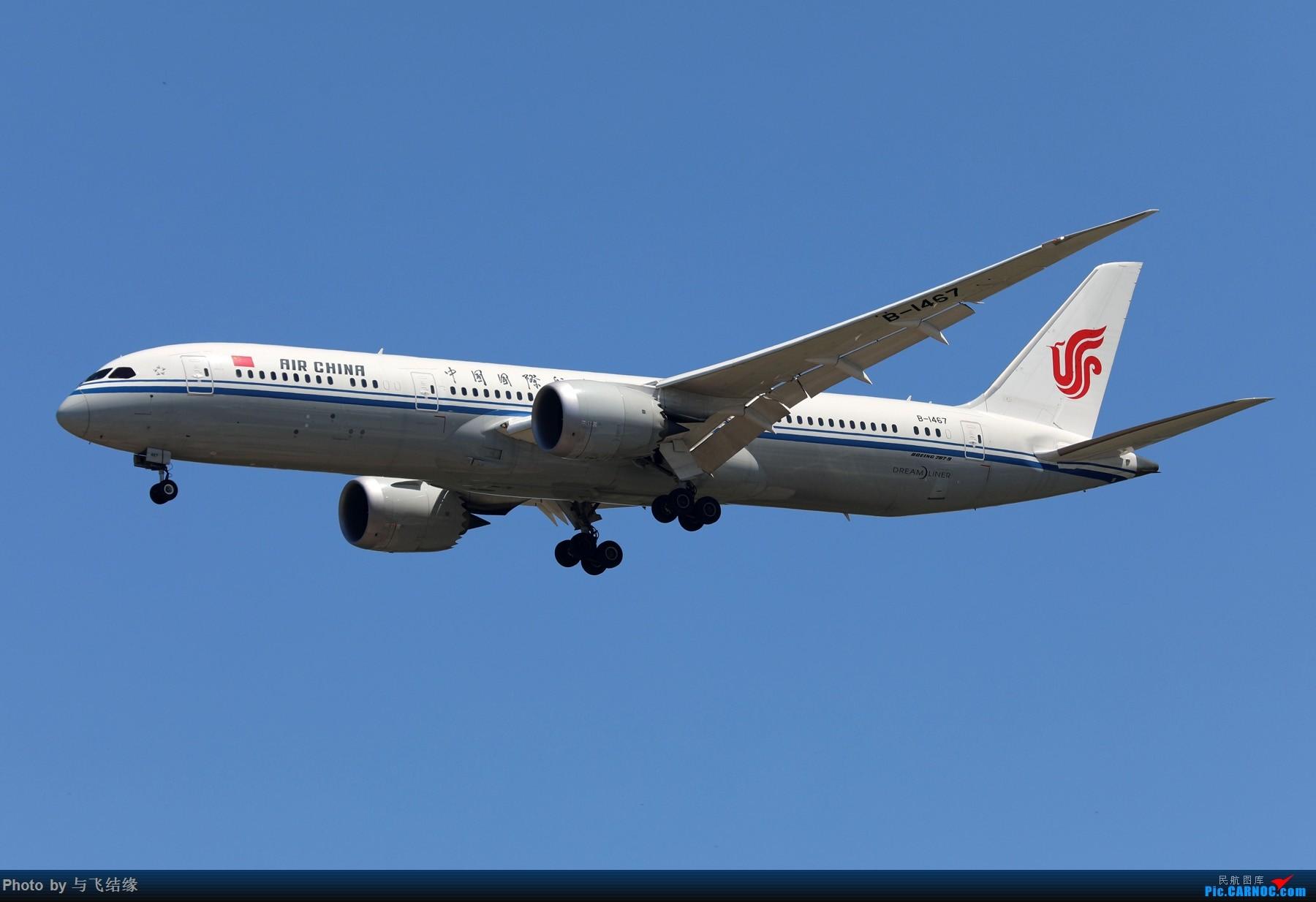 Re:[原创]波音787进入中国市场六周年。 BOEING 787-9 B-1467 中国北京首都国际机场