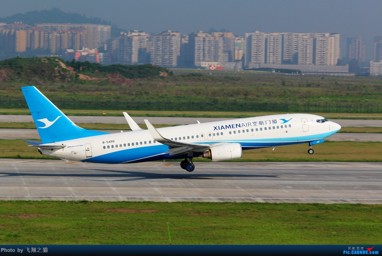 Re:[原创]CKG拍机(酷热拍机,收获满满!) BOEING 737-800 B-5499 重庆江北国际机场