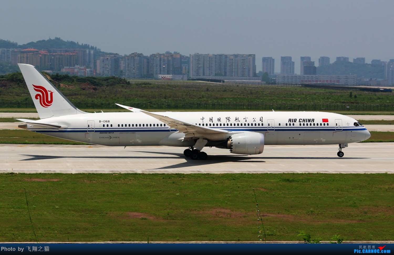 Re:CKG拍机(酷热拍机,收获满满!) BOEING 787-9 B-1368 重庆江北国际机场