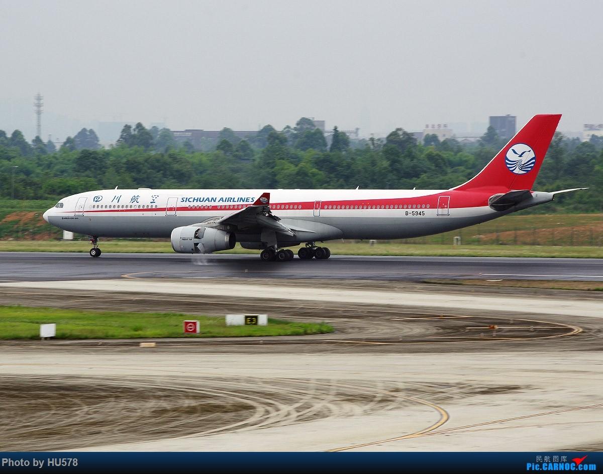 Re:[原创]成都的网红地,成卢兹的观景台,现已暂时封闭,阴雨天手机图渣慎入,随便加几张拉烟吹水 AIRBUS A330-300 B-5945 中国成都双流国际机场