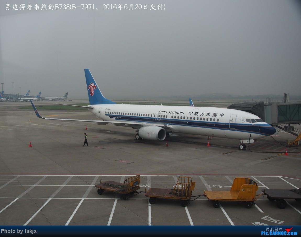 【fskjx的飞行游记☆62】从你的全世界路过——重庆&奥克兰 BOEING 737-800 B-7971 中国广州白云国际机场