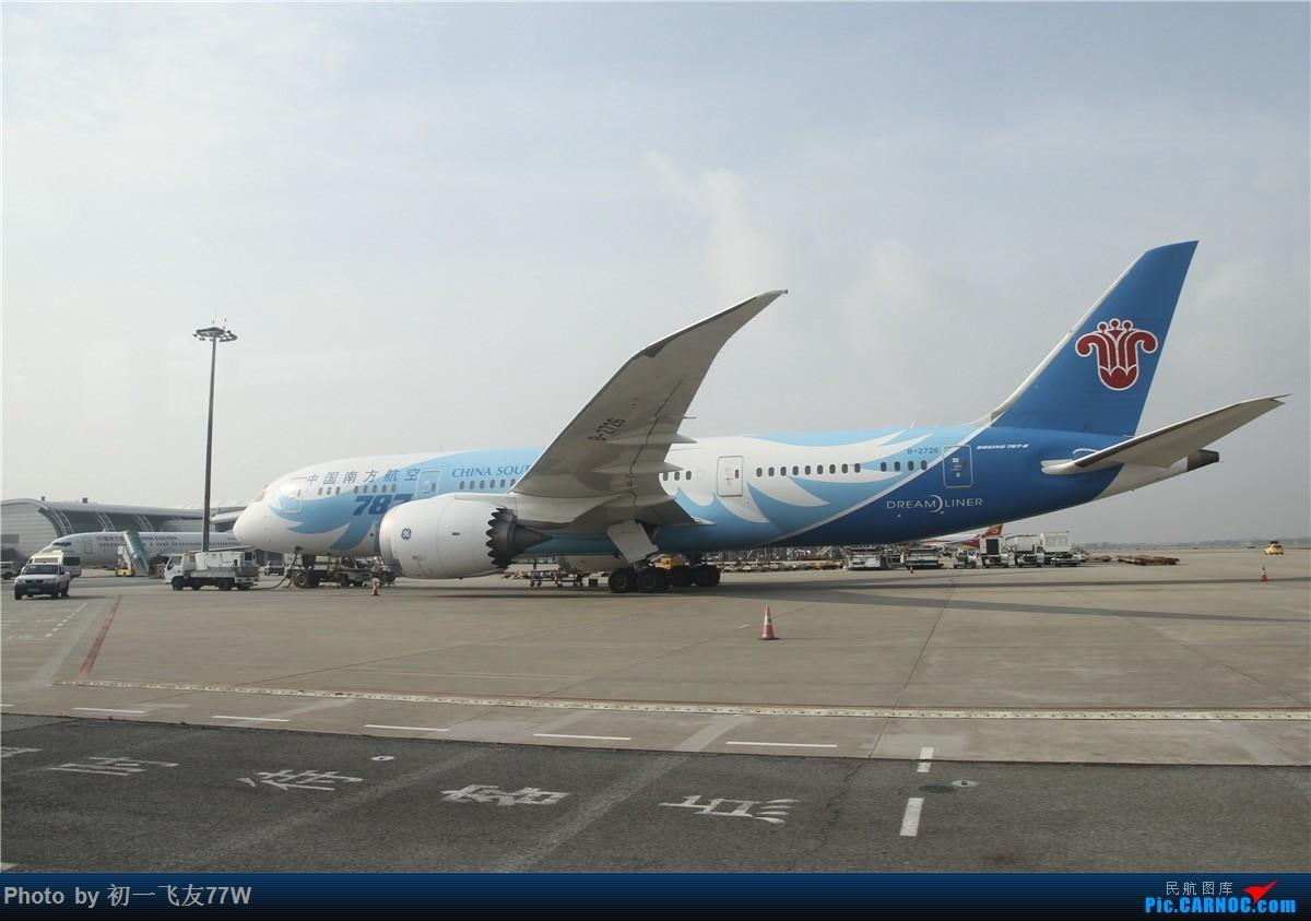 Re:[原创]【小吕游记】去南京小记,无干货无亮点。为下一次打基础 BOEING 787-8 B-2726