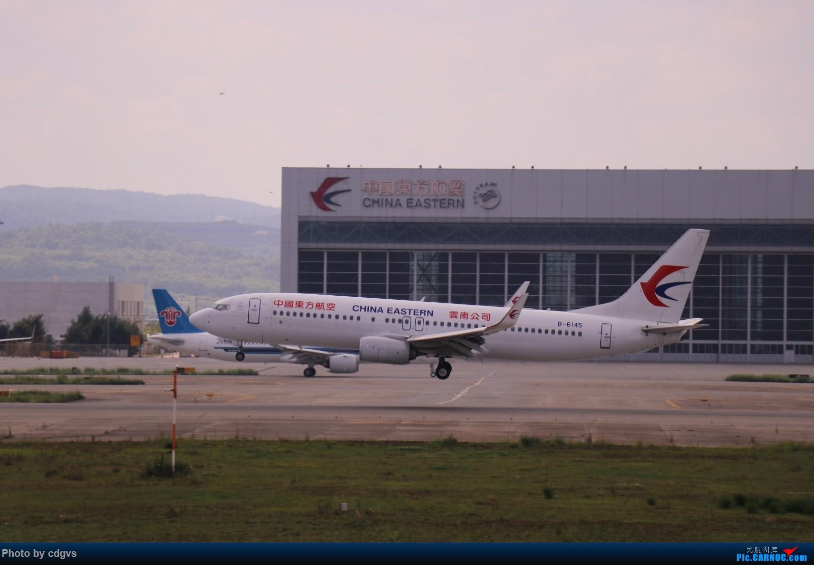 Re:[原创]【KMG】昆明的一天 1600大图 一次看个爽 BOEING 737-800 B-6145 中国昆明长水国际机场
