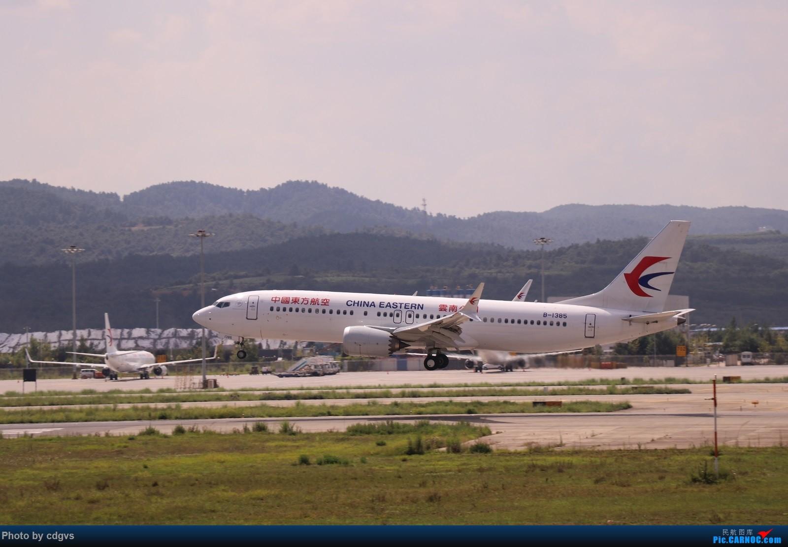 Re:[原创]【KMG】昆明的一天 1600大图 一次看个爽 BOEING 737MAX-8 B-1385 中国昆明长水国际机场