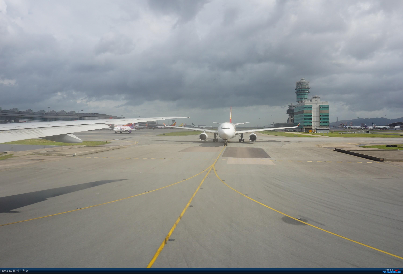 Re:[原创]骚年飞行篇~CX390 HKG-PEK 十一次乘坐77W ,第一次体验国泰航空,体验五星航空的云端服务,比较开心的行程 AIRBUS A330-300 B-LHD 中国香港国际机场