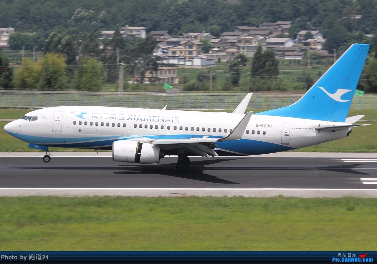 Re:[原创]【多图党】云南游玩之拍机旅 BOEING 737-700 B-5280 中国丽江三义机场