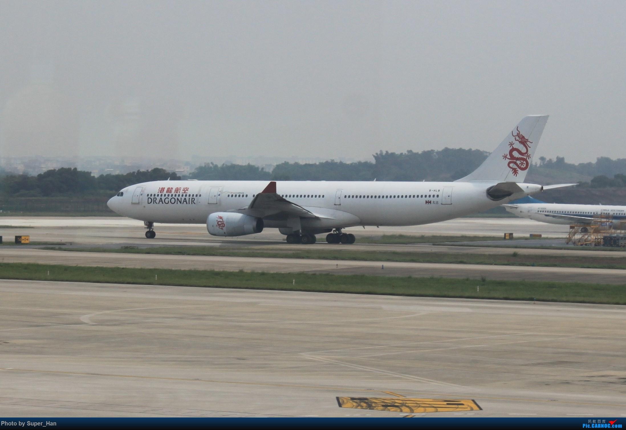 Re:[原创]HGH-SZX CAN-SHA AIRBUS A330-300 B-HLB 中国广州白云国际机场