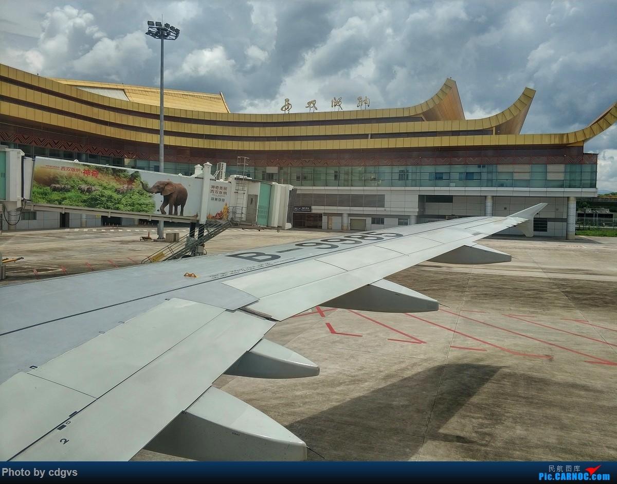Re:[原创]成都航空初体验,INC-LJG-JHG 很愉快的一次飞行    中国西双版纳嘎洒机场