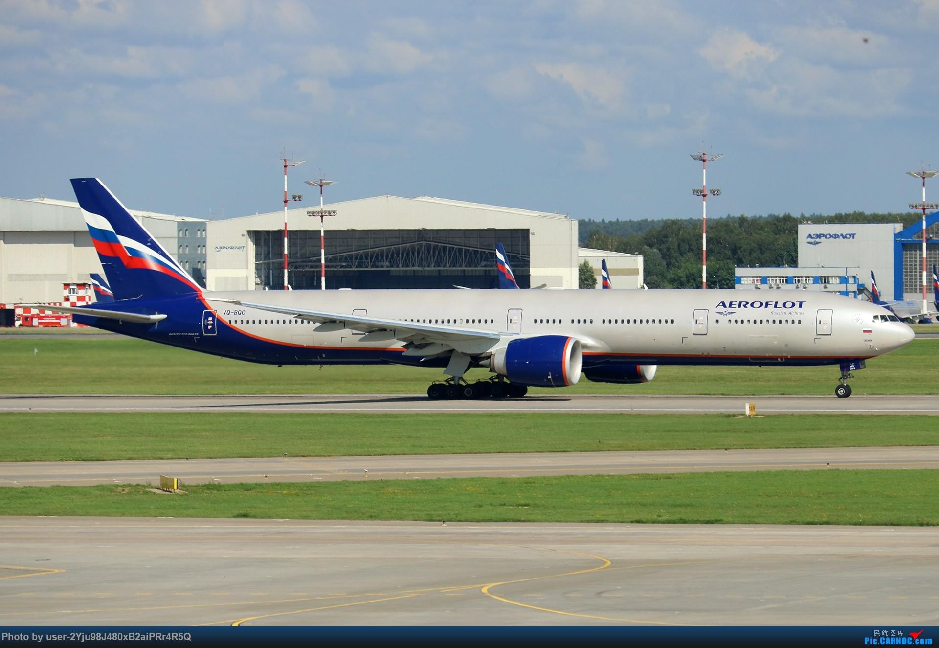 Re:[原创]LIULIU Sheremetyevo的漫游 Aeroflot毛航篇 BOEING 777-3MO(ER) VQ-BQC 俄罗斯谢诺梅杰沃机场