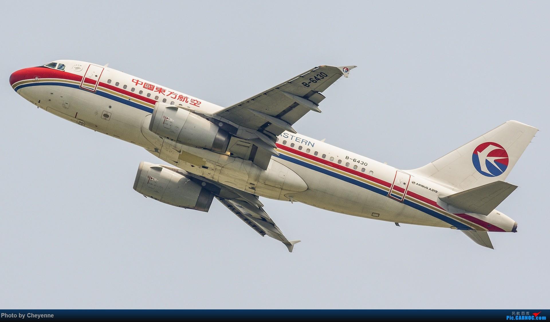 Re:[原创]蓉卢兹之日常 AIRBUS A319-100 B-6430 中国成都双流国际机场