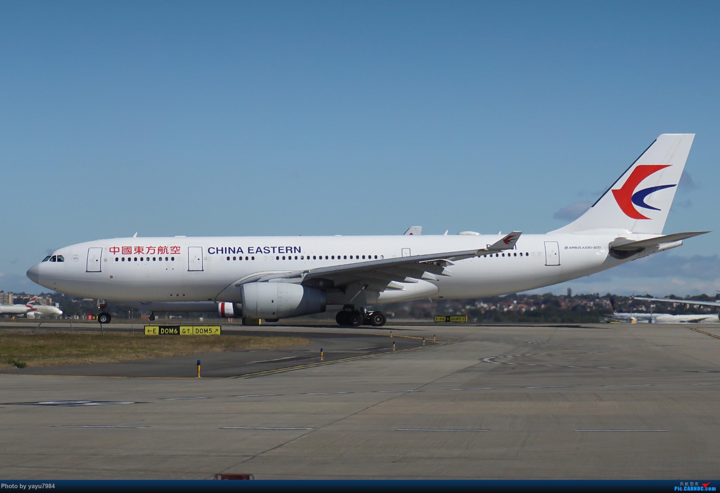 Re:[SYD] 25跑道头打卡,有幸收集到4架MU的A332 AIRBUS A330-200 B-5961 澳大利亚悉尼金斯福德·史密斯机场