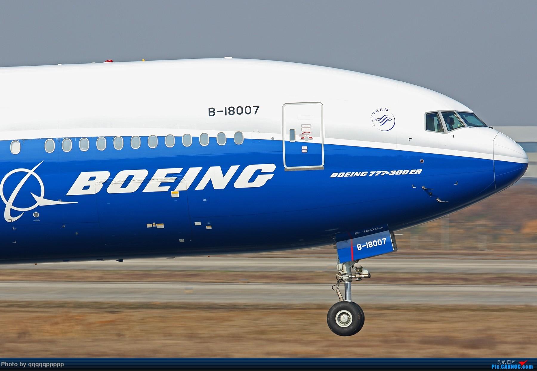 Re:[原创]~近期杂图~特别特别杂~~ BOEING 777-300ER B-18007 中国南京禄口国际机场