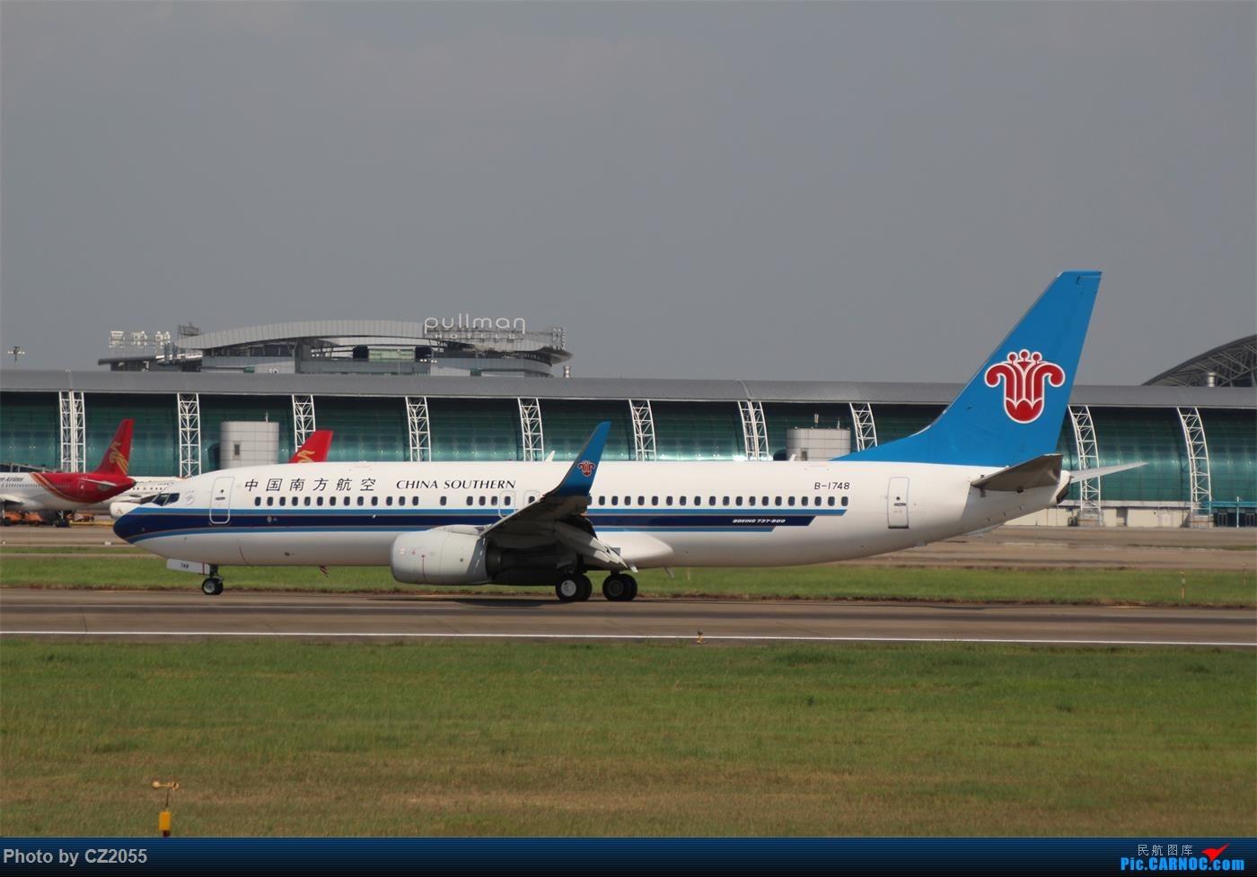 [原创][原创]【CZ2055】【CAN】新镜头试镜。 BOEING 737-800 B-1748 中国广州白云国际机场