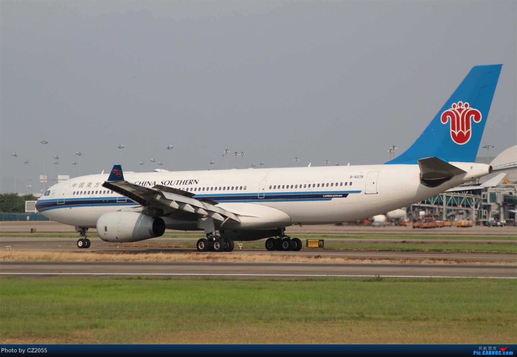 Re:[原创][原创]【CZ2055】【CAN】新镜头试镜。 AIRBUS A330-200 B-6078 中国广州白云国际机场