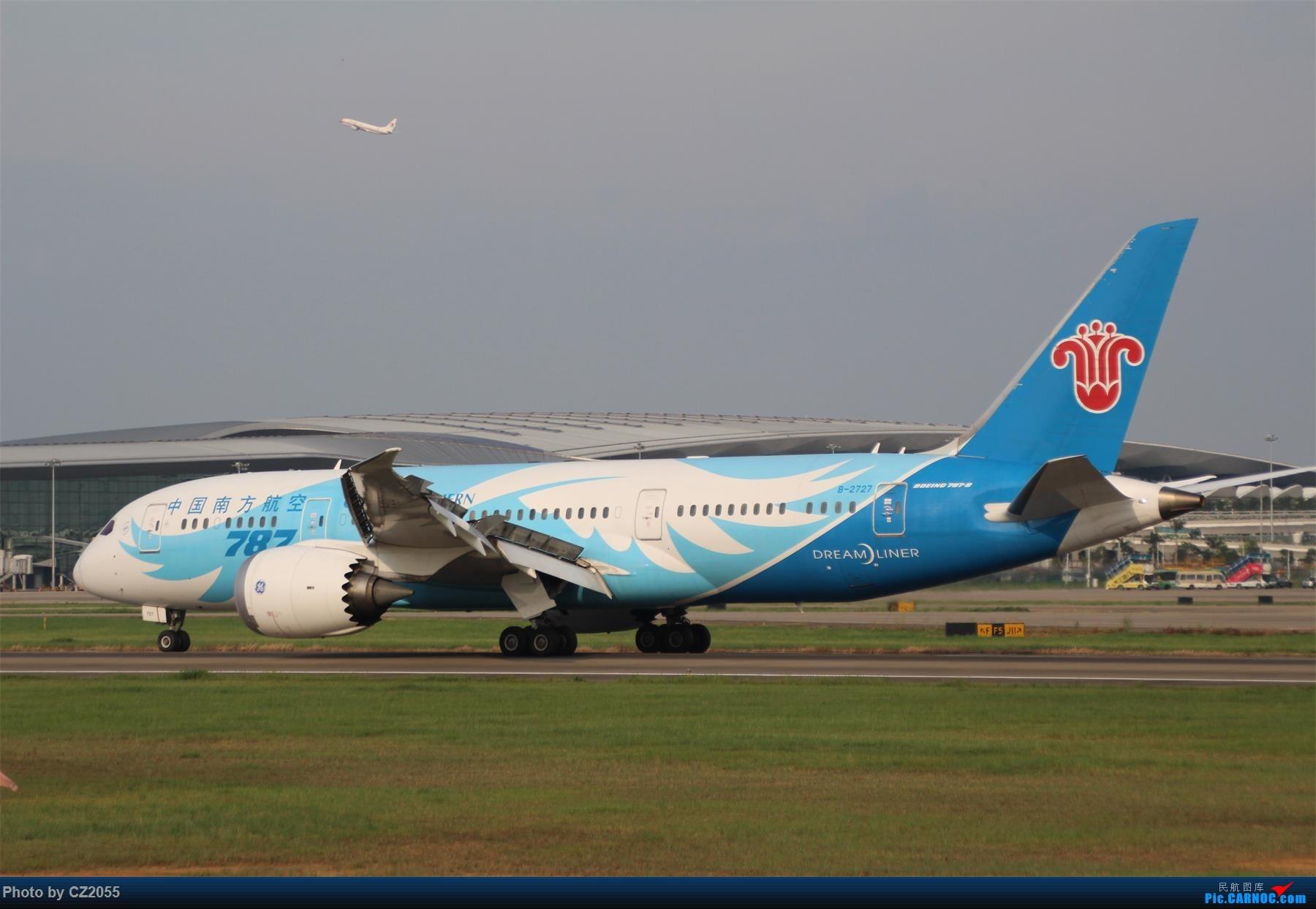Re:[原创]【CZ2055】【CAN】新镜头试镜。 BOEING 787-8 B-2727 中国广州白云国际机场