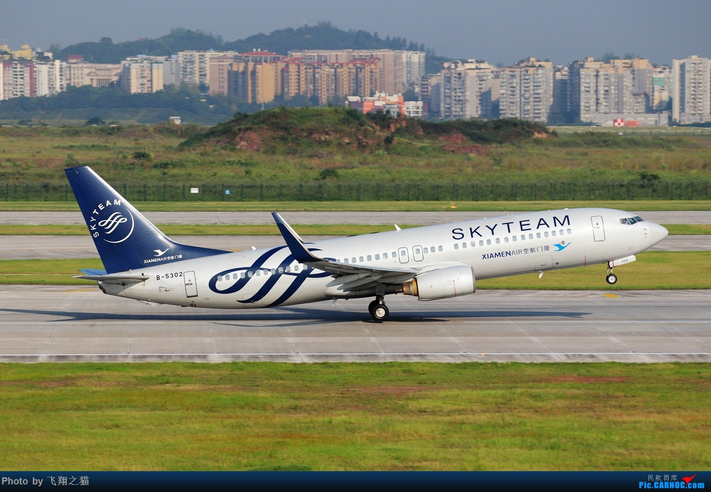 Re:[原创]CKG拍机(海航熊大,国航7M8,反正就是今天搞着了) BOEING 737-800 B-5302 重庆江北国际机场