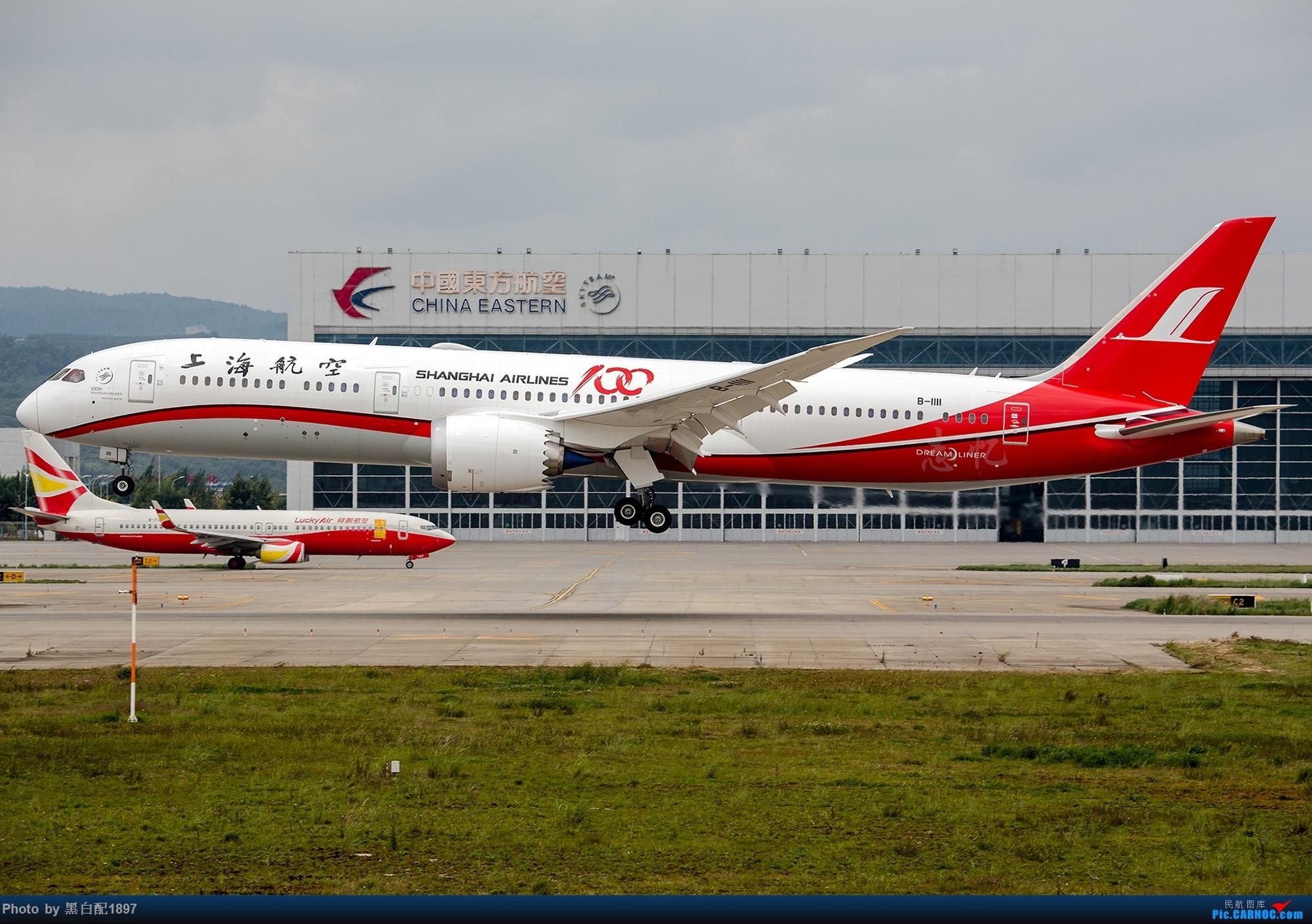 789re_re:[原创]长水喜迎上航首架789 boeing 787-9 b-1111 中国昆明长水