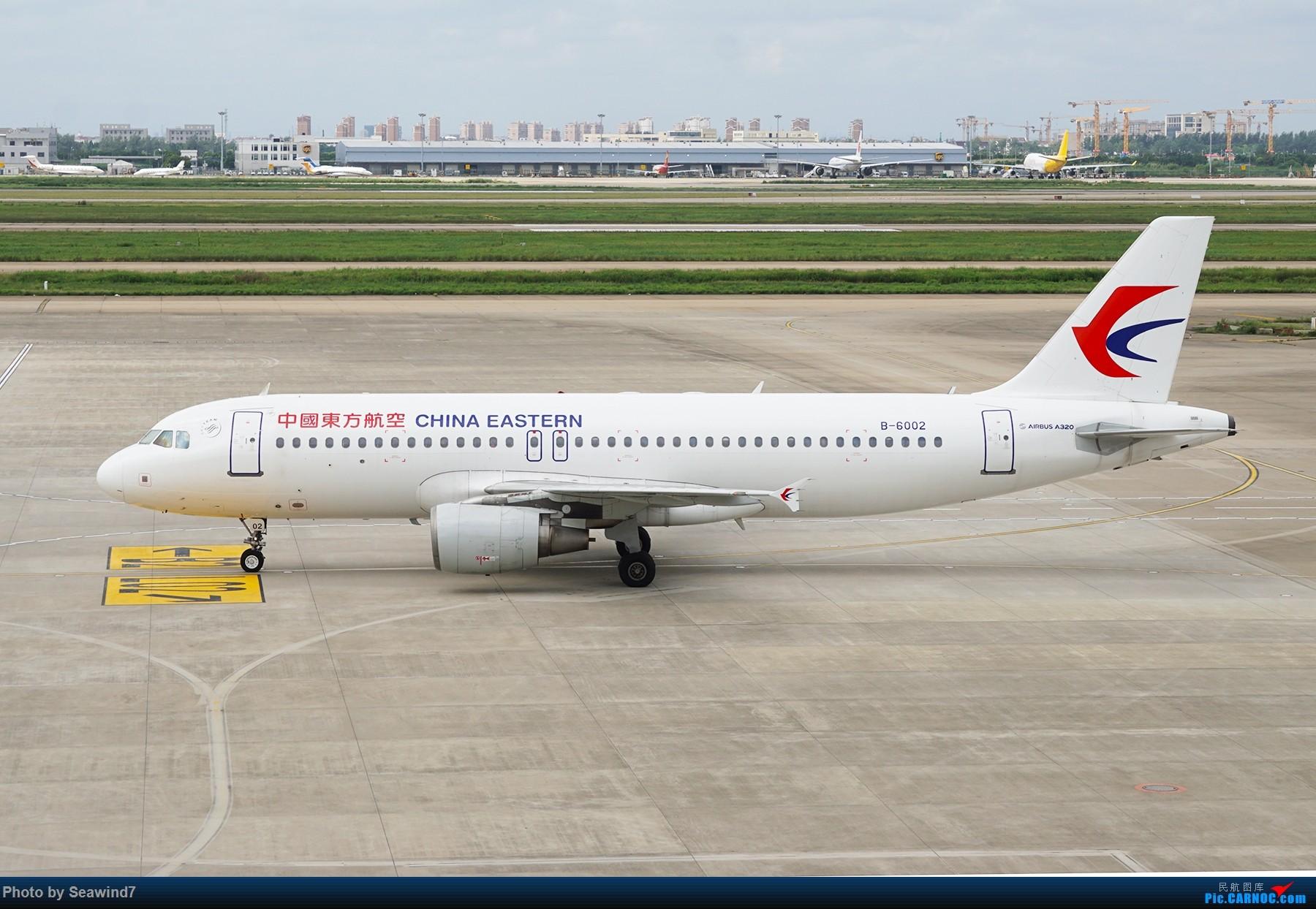 Re:[原创]浦东拍机记 AIRBUS A320-200 B-6002 中国上海浦东国际机场