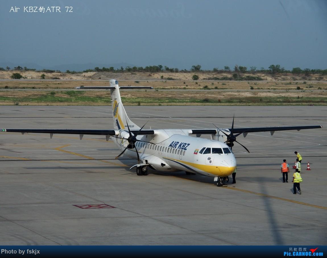 【fskjx的飞行游记☆63】缅怀于心·仰光&蒲甘&曼德勒 ATR 72  缅甸曼德勒机场