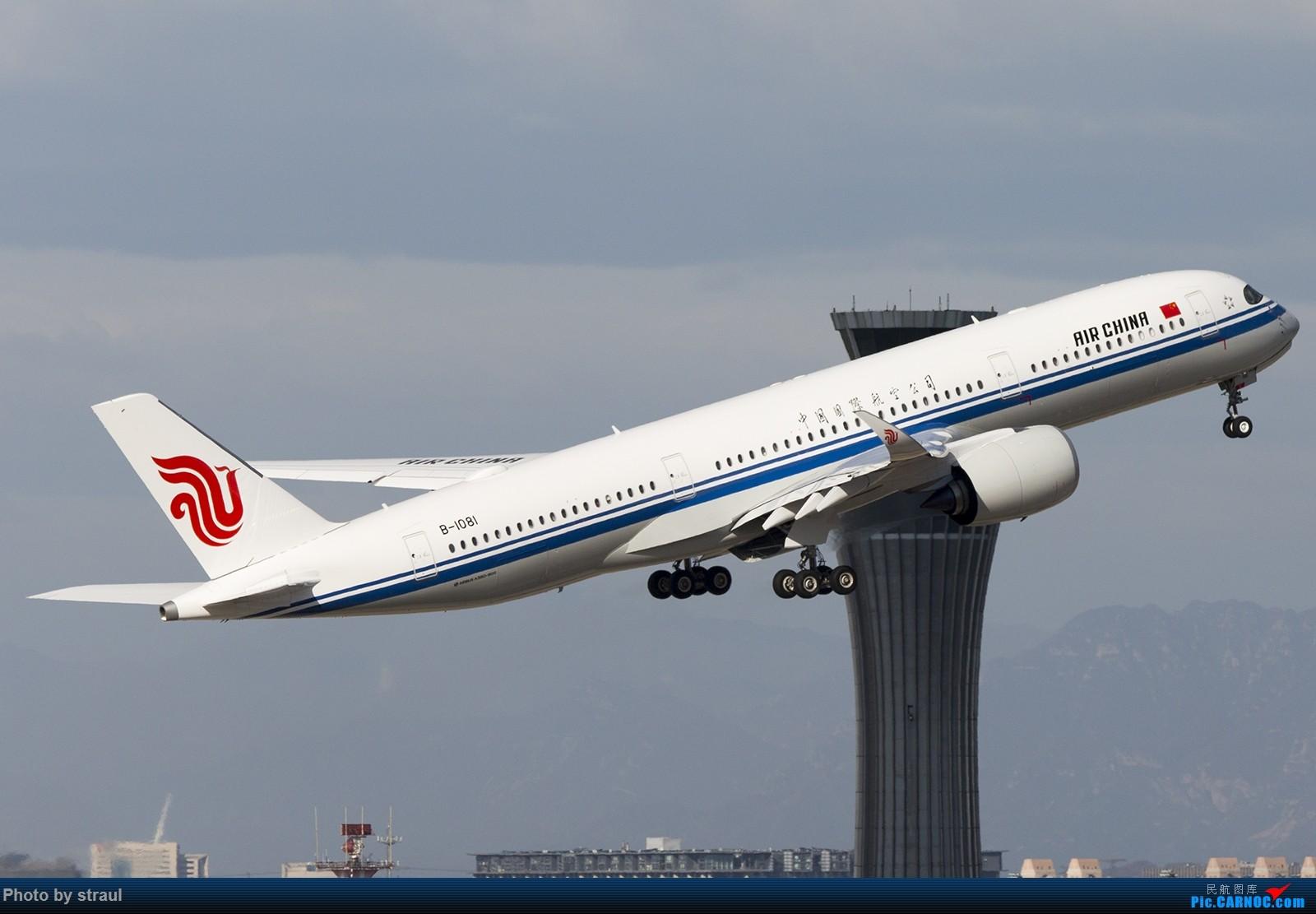 Re:[原创]「多图多机」国航 01 起飞一组 AIRBUS A350-900 B-1081 中国北京首都国际机场
