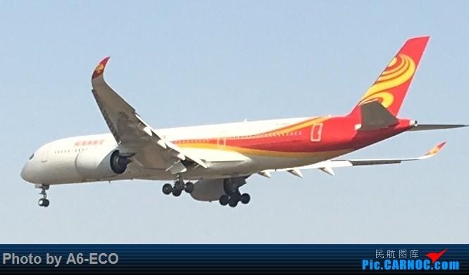 [原创]首发! AIRBUS A350-900 B-1070 中国北京首都国际机场
