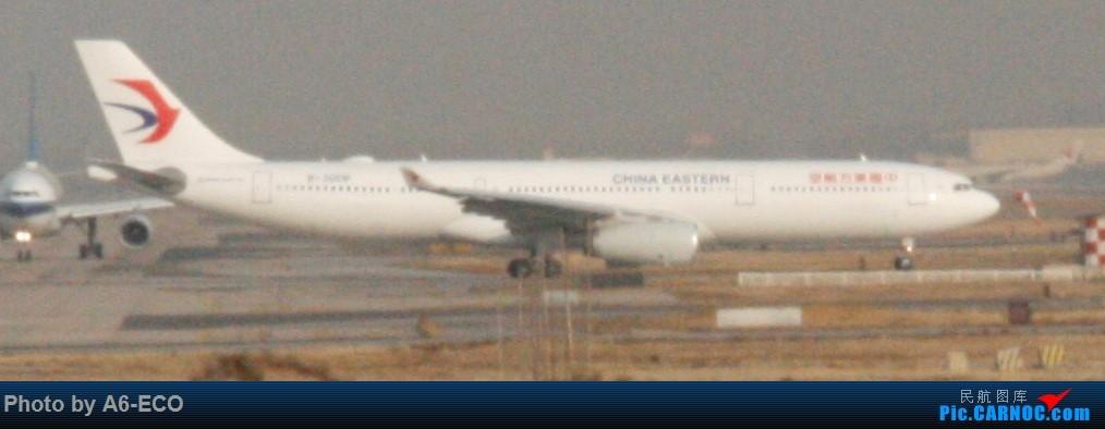 Re:[原创]大家双十一都du'o了什么?我在pek拍机 AIRBUS A330-300 B-300P 中国北京首都国际机场