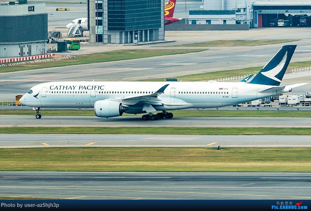 Re:[原创]香港沙螺湾拍机 AIRBUS A350-900 B-LRQ 中国香港国际机场