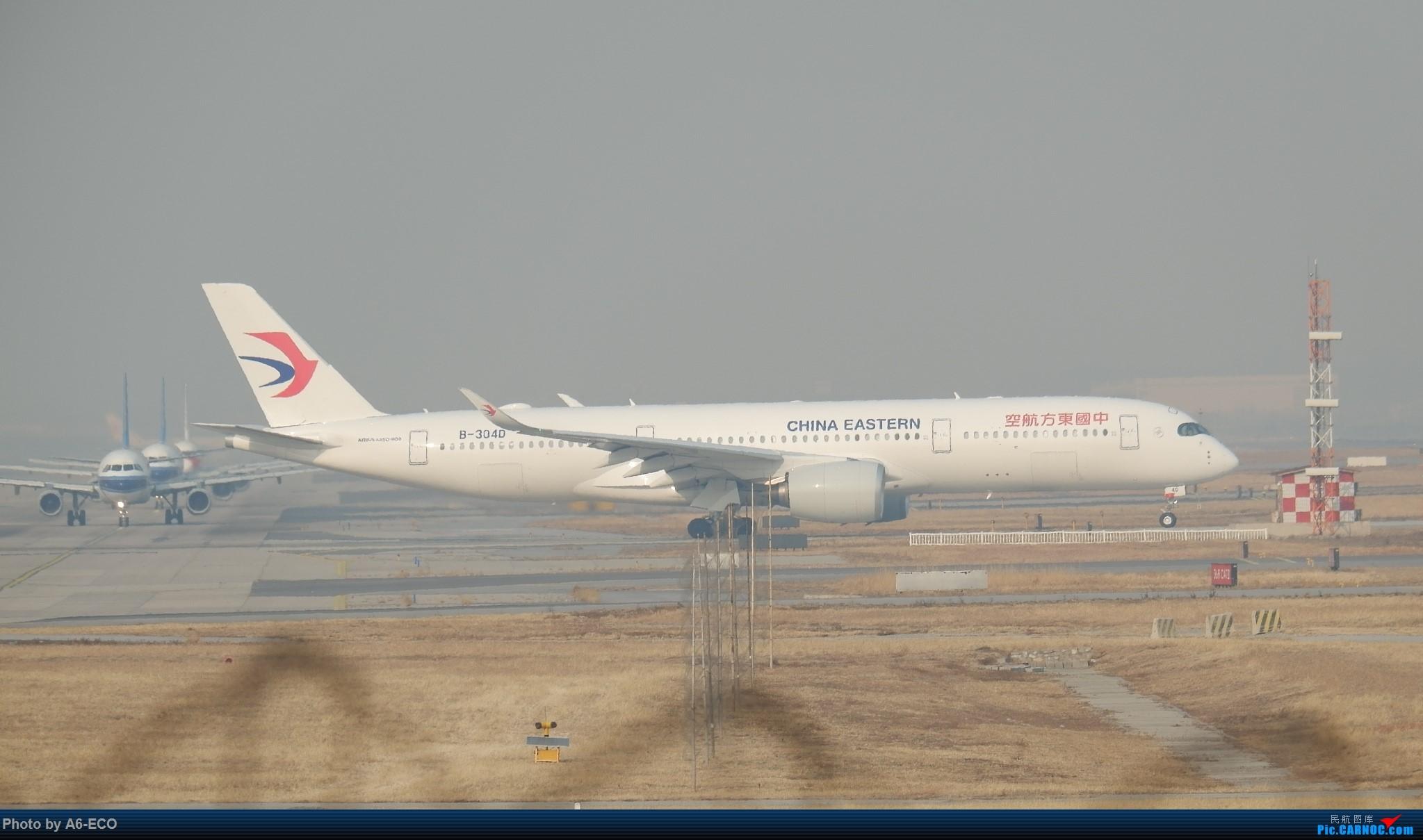 [原创]Re:[原创]【一图党】China Eastern Airlines B-304D AIRBUS A350-900 B-304D 中国北京首都国际机场