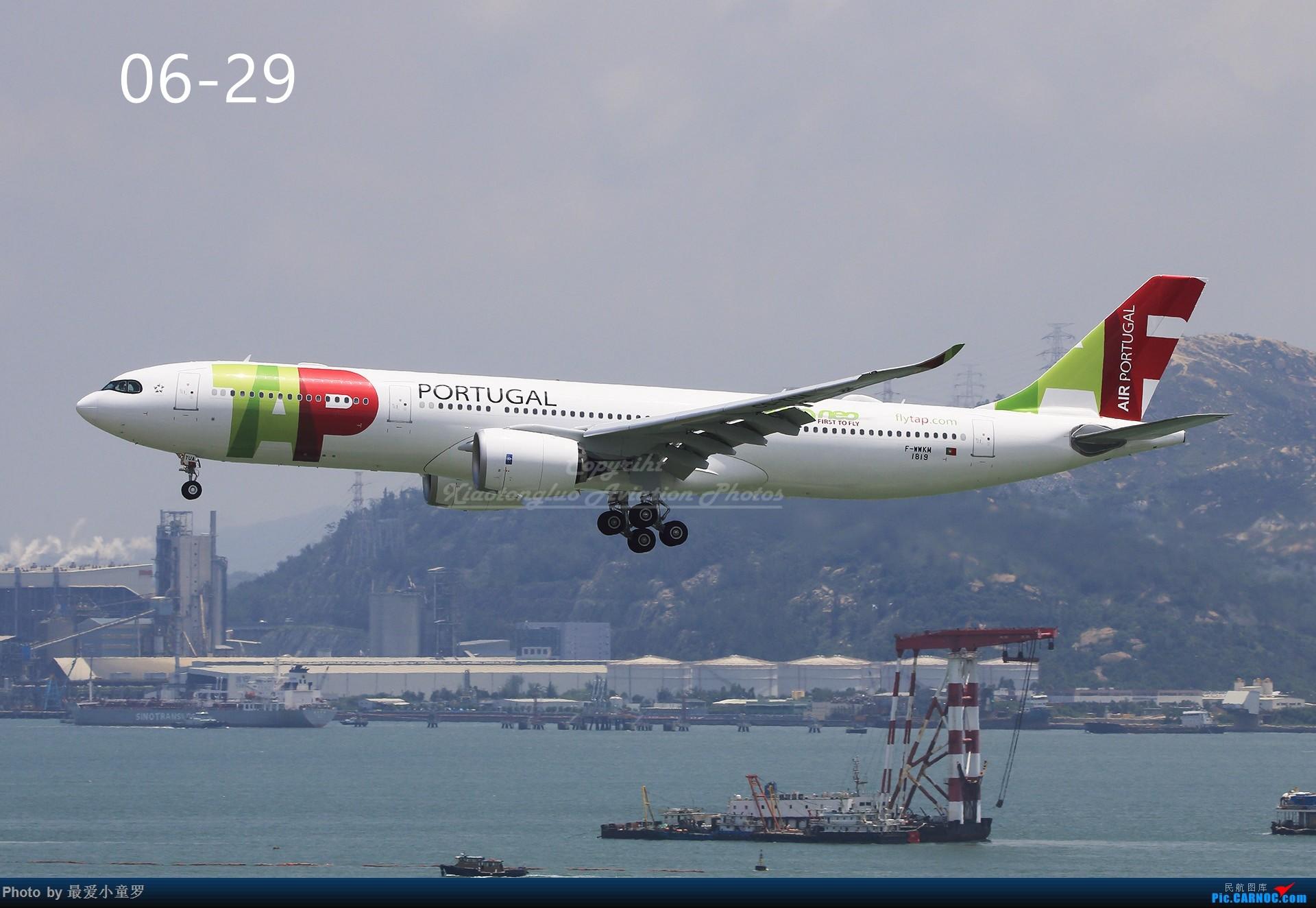 Re:[原创]年底交作业——小童罗的2018年拍机总结 AIRBUS A330NEO F-WWKM 中国香港国际机场