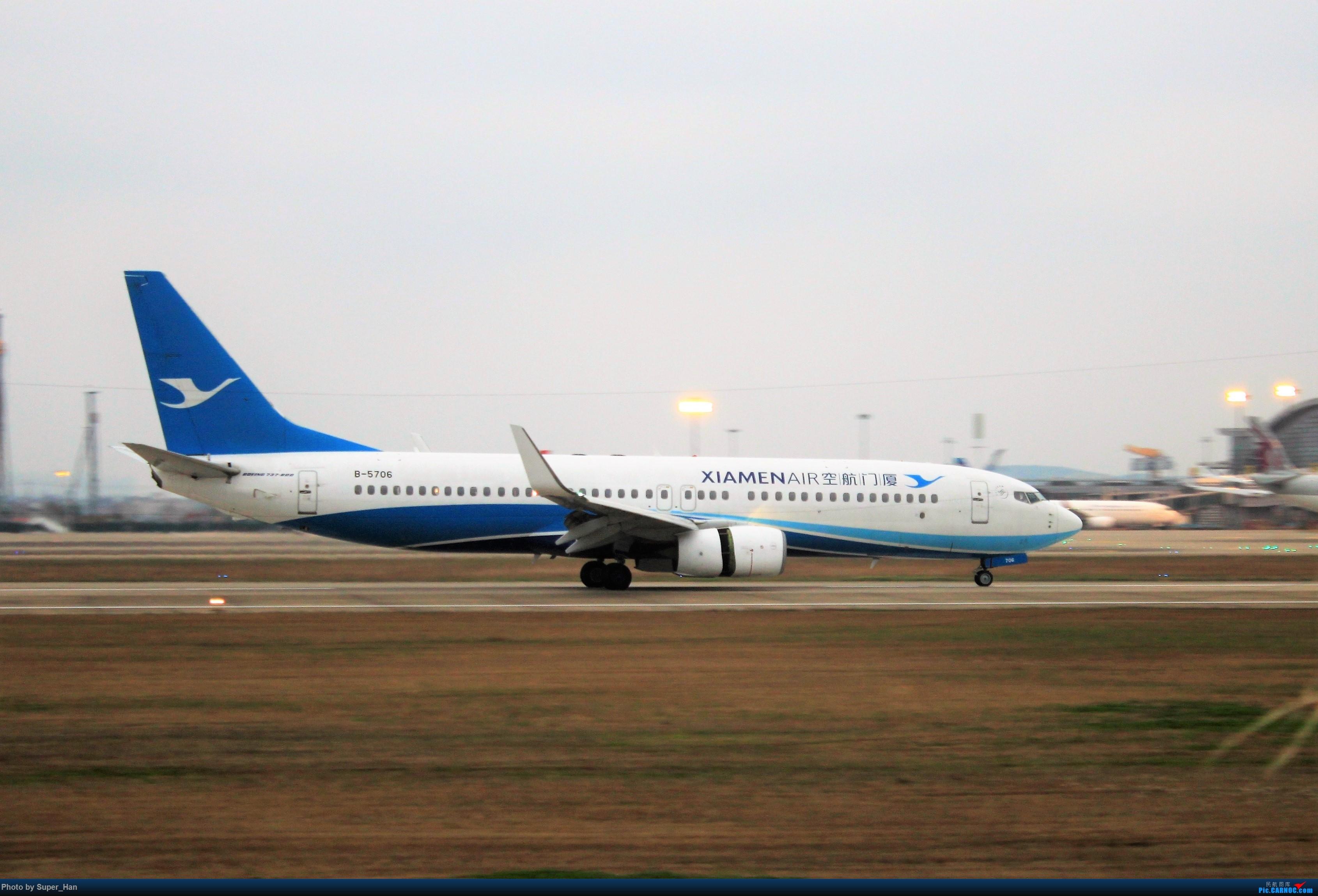 Re:[原创]0208HGH转悠 BOEING 737-800 B-5706 中国杭州萧山国际机场