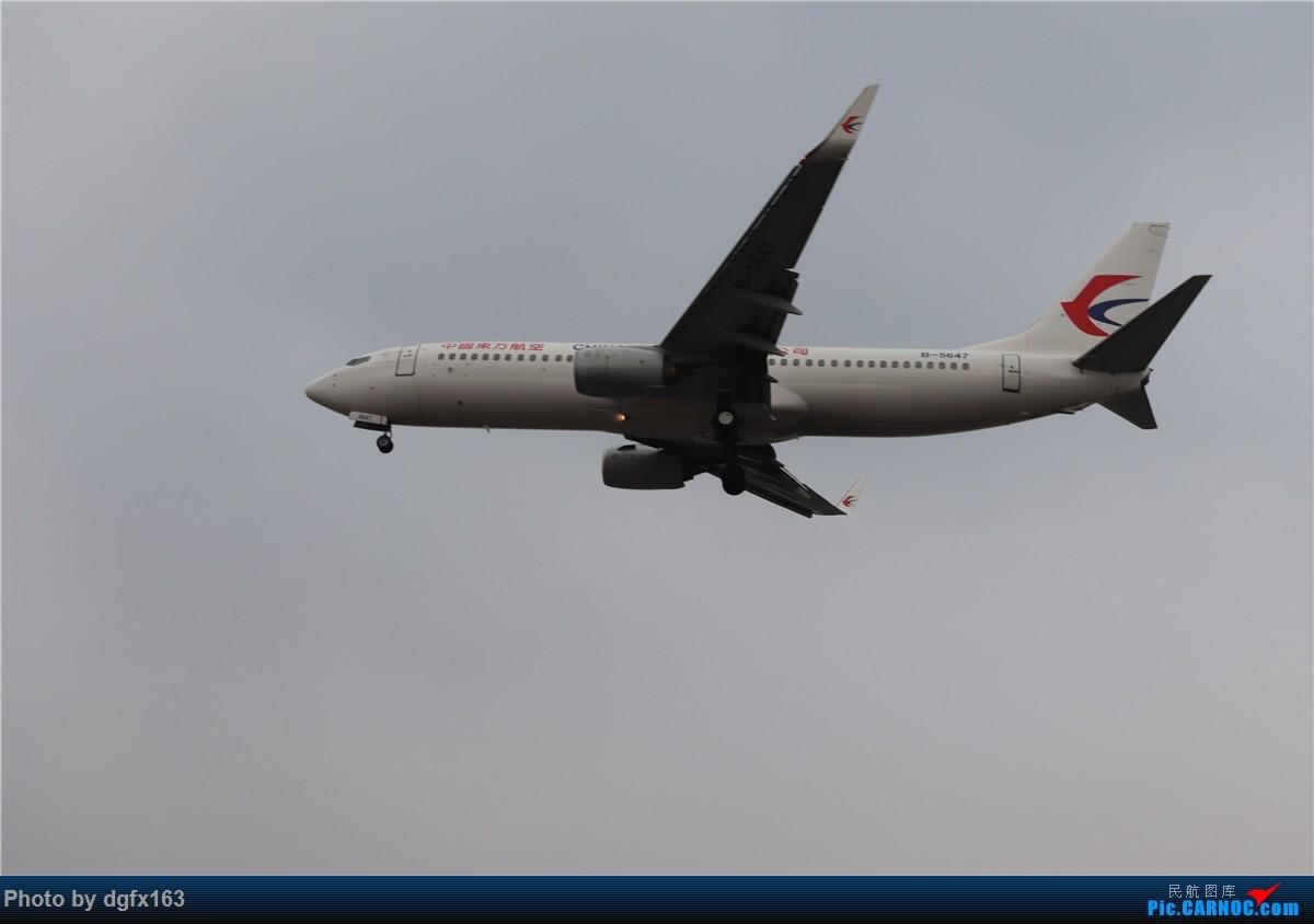 [原创]【dgfx163的拍机(4)】初七宜拍机 DLC28跑道头一组 烂天图不多 BOEING 737-800 B-5647 中国大连国际机场