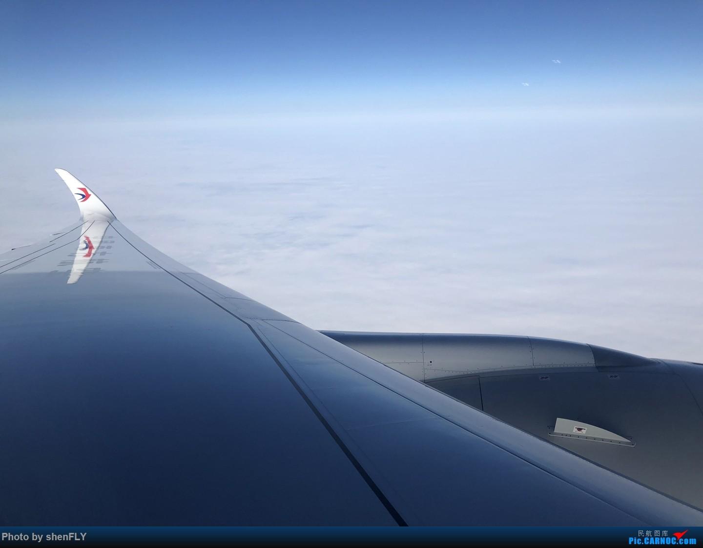 Re:[原创]PEK-SHA 体验MU上海本部第二架A359 B-304N 超级经济舱 AIRBUS A350-900 B-304N 空中