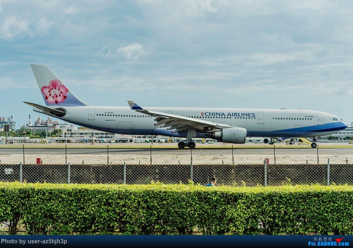 Re:[原创]高雄机场拍飞机 AIRBUS A330-300 B-18353 高雄国际机场