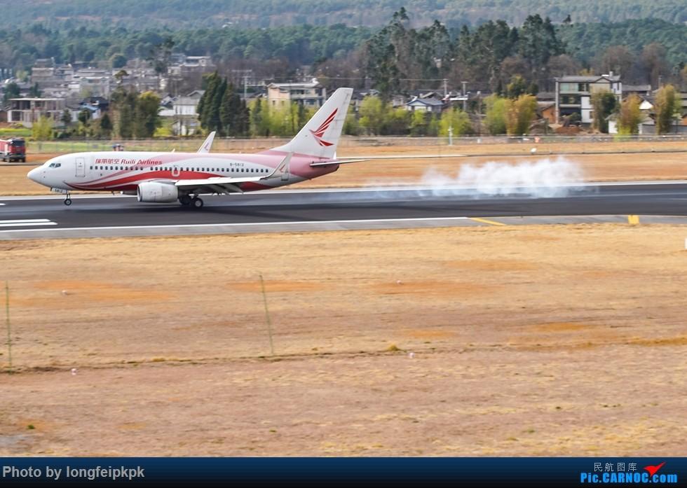 Re:【郑州飞友会原创】丽江三义机场拍机 BOEING 737-700 B-5812 中国丽江三义机场