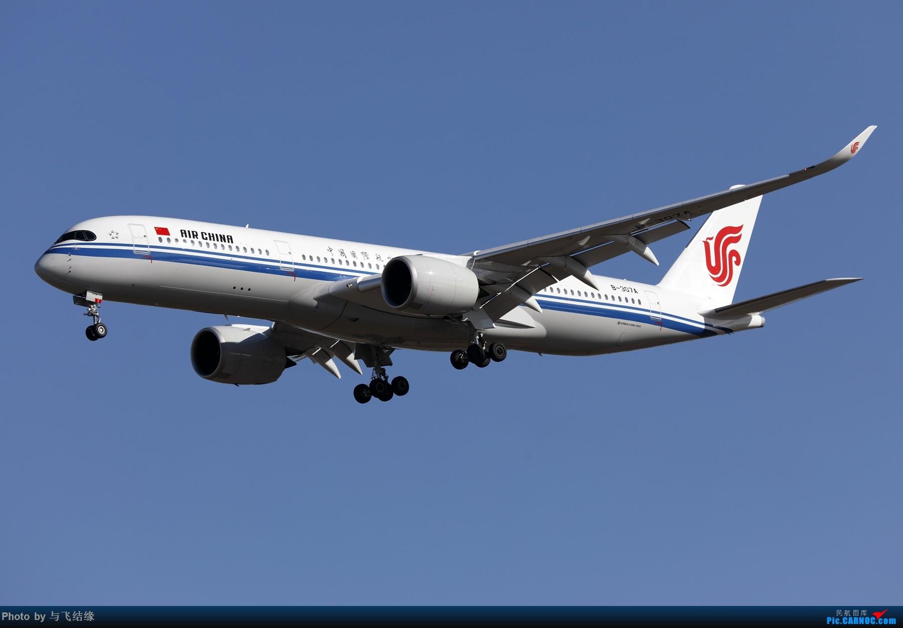 Re:[原创]以色列航空波音777-200、加拿大航空波音77W新装、国航最新空客350-900. AIRBUS A350-900 B-307A 中国北京首都国际机场