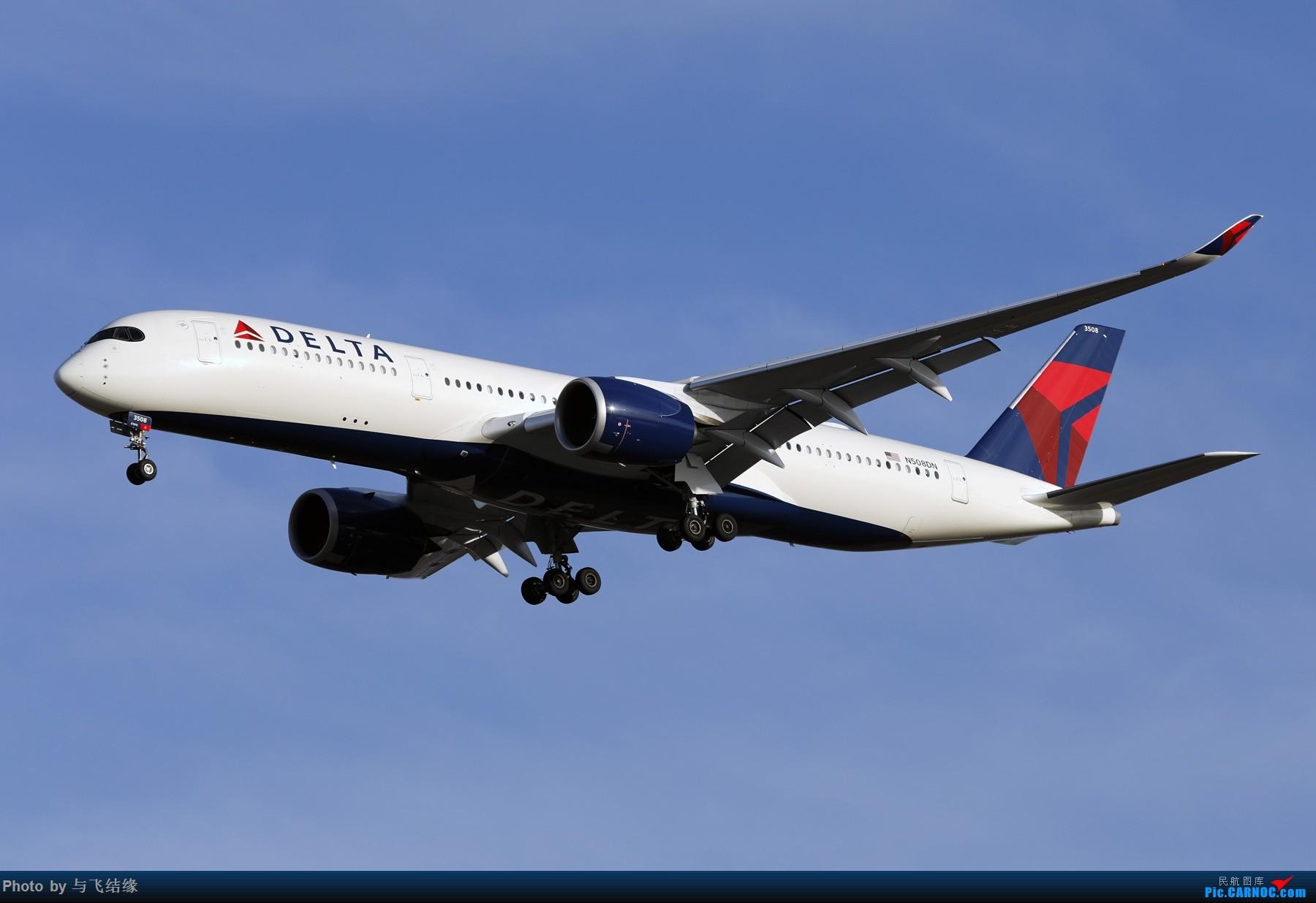Re:[原创]以色列航空波音777-200、加拿大航空波音77W新装、国航最新空客350-900. AIRBUS A350-900 N508DN 中国北京首都国际机场