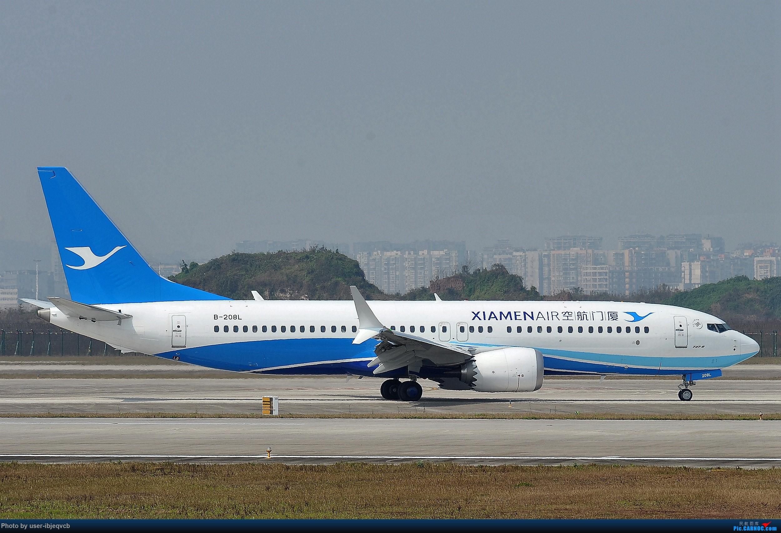 Re:今天终于加入组织了,初来乍到,请多包涵 BOEING 737MAX-8 B-208L 重庆江北国际机场