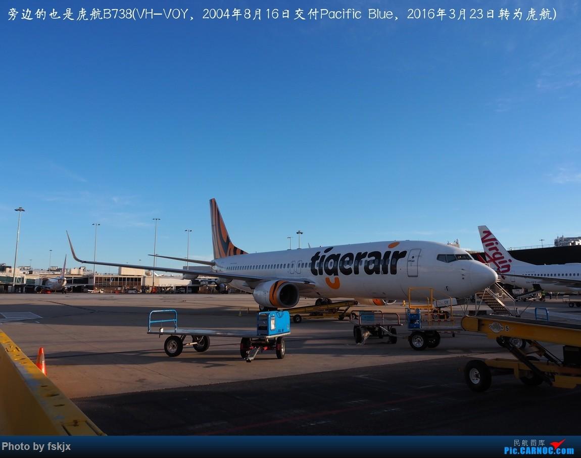 【fskjx的飞行游记☆68】在土澳的9天——黄金海岸·布里斯班·悉尼 BOEING 737-800 VH-VOY 澳大利亚墨尔本机场