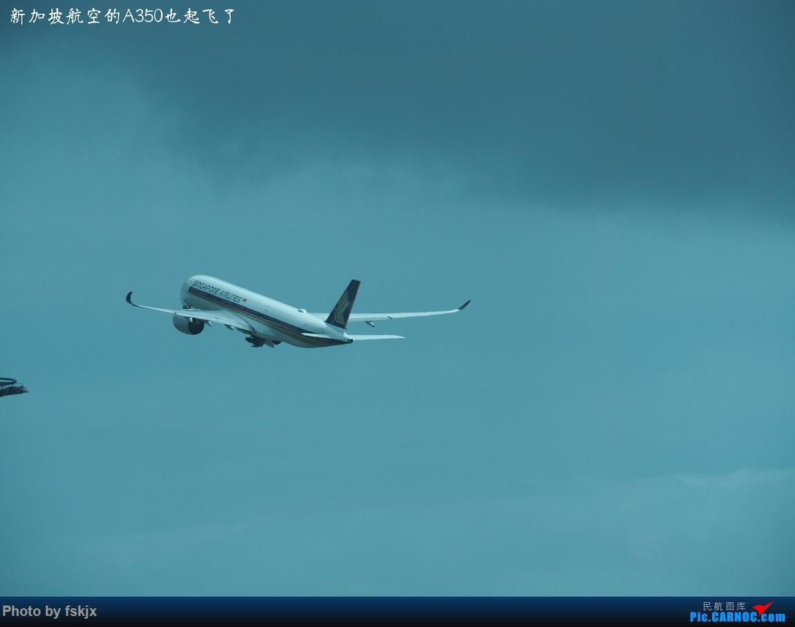 【fskjx的飞行游记☆68】在土澳的9天——黄金海岸·布里斯班·悉尼 AIRBUS A350  澳大利亚布里斯班机场