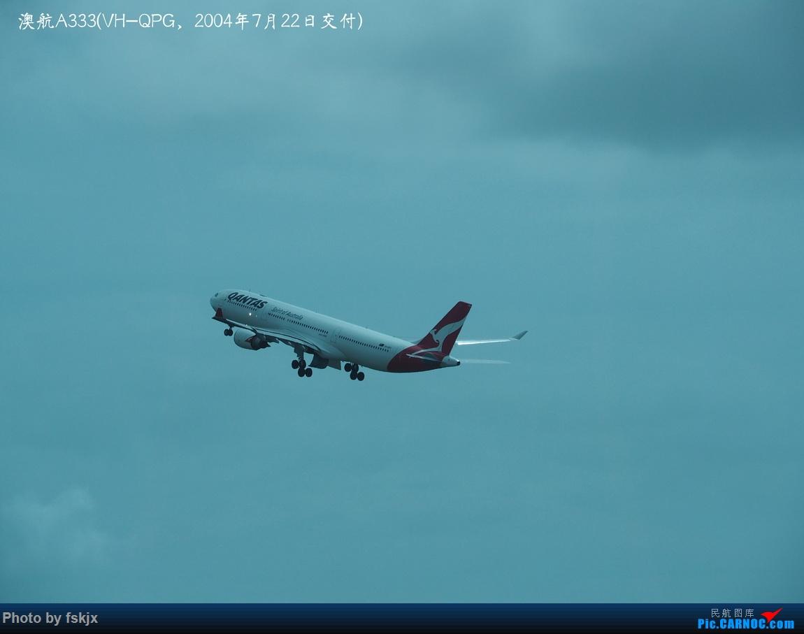 【fskjx的飞行游记☆68】在土澳的9天——黄金海岸·布里斯班·悉尼 AIRBUS A330-300 VH-QPG 澳大利亚布里斯班机场