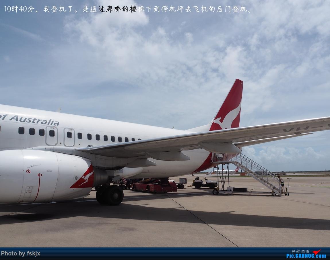 【fskjx的飞行游记☆68】在土澳的9天——黄金海岸·布里斯班·悉尼 BOEING 737-800 B-8365 澳大利亚布里斯班机场