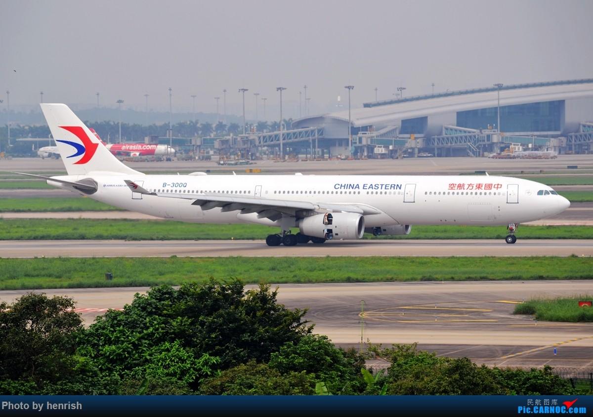 Re:[原创]【肥威的CAN】4月29日,烂天东跑拍机。【 广东青少年拍机小队】【广州,你好!】 AIRBUS A330-300 B-300Q 中国广州白云国际机场