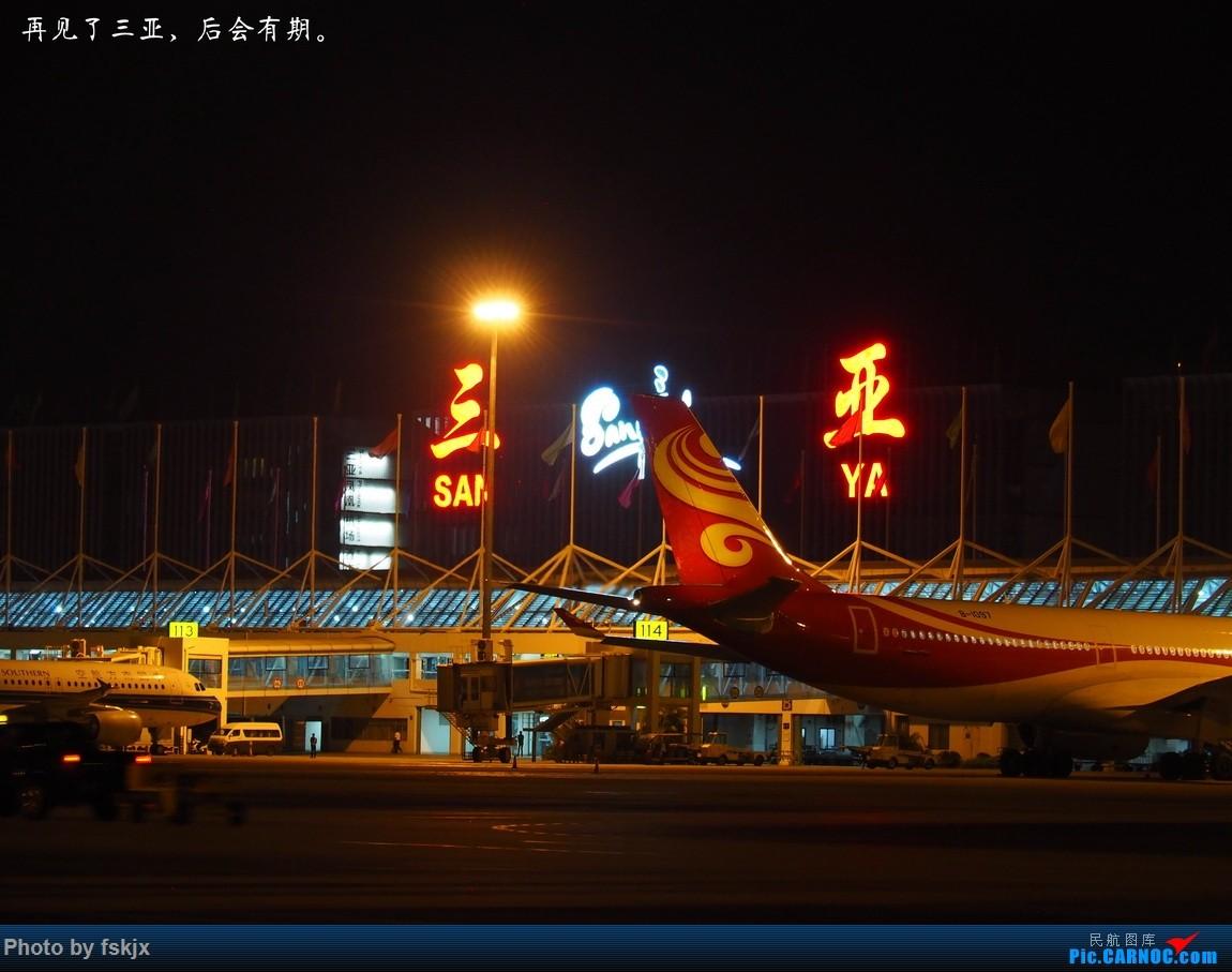 【fskjx的飞行游记☆70】三刷三亚 AIRBUS A321-200 B-1650 中国三亚凤凰国际机场 中国三亚凤凰国际机场