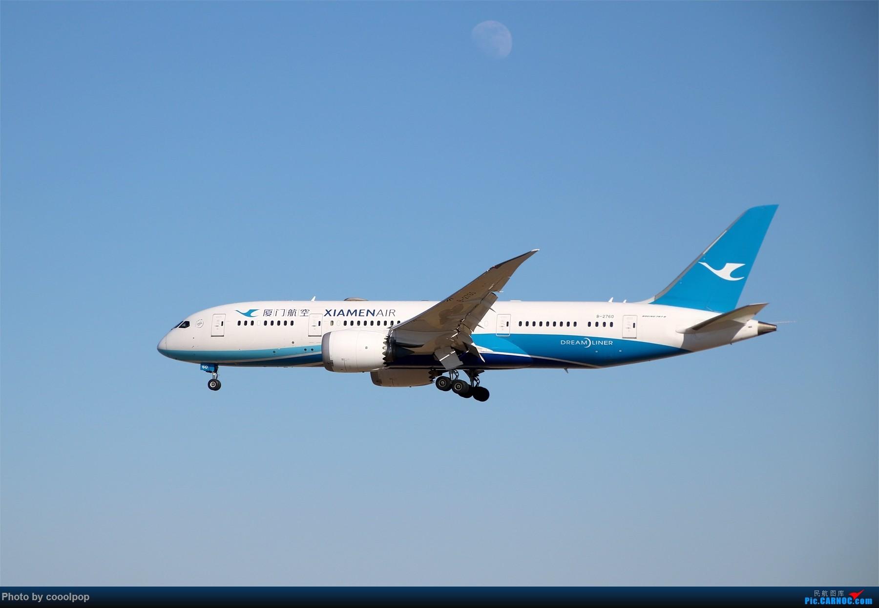 Re:[原创]PEK T3 桥上的一些大鸟!牌彩绘是要拼人品哒! BOEING 787-8 B-2760 中国北京首都国际机场