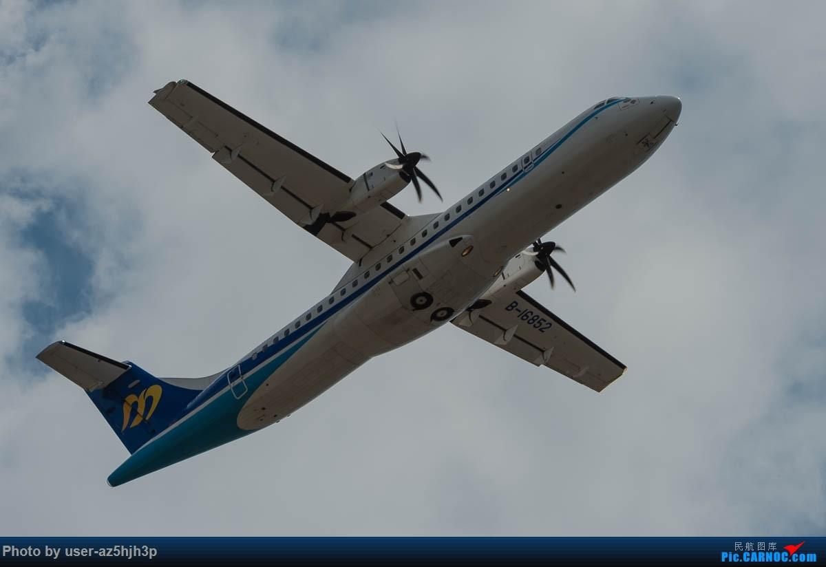 Re:[原创]小港拍机 ATR-72 B-16852 高雄国际机场