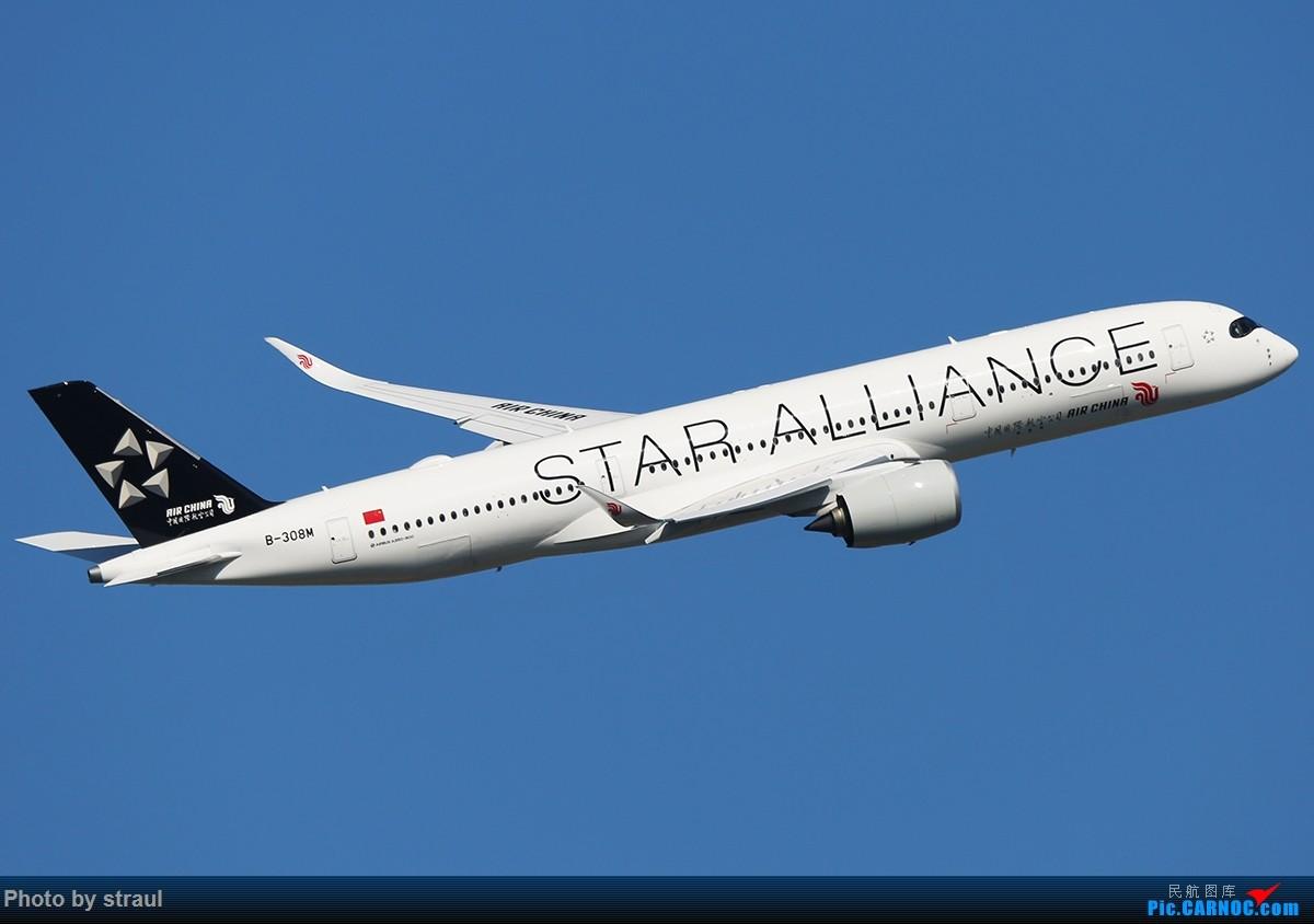[原创]「多图多机」国航 350 × 2 AIRBUS A350-900 B-308M 中国北京首都国际机场