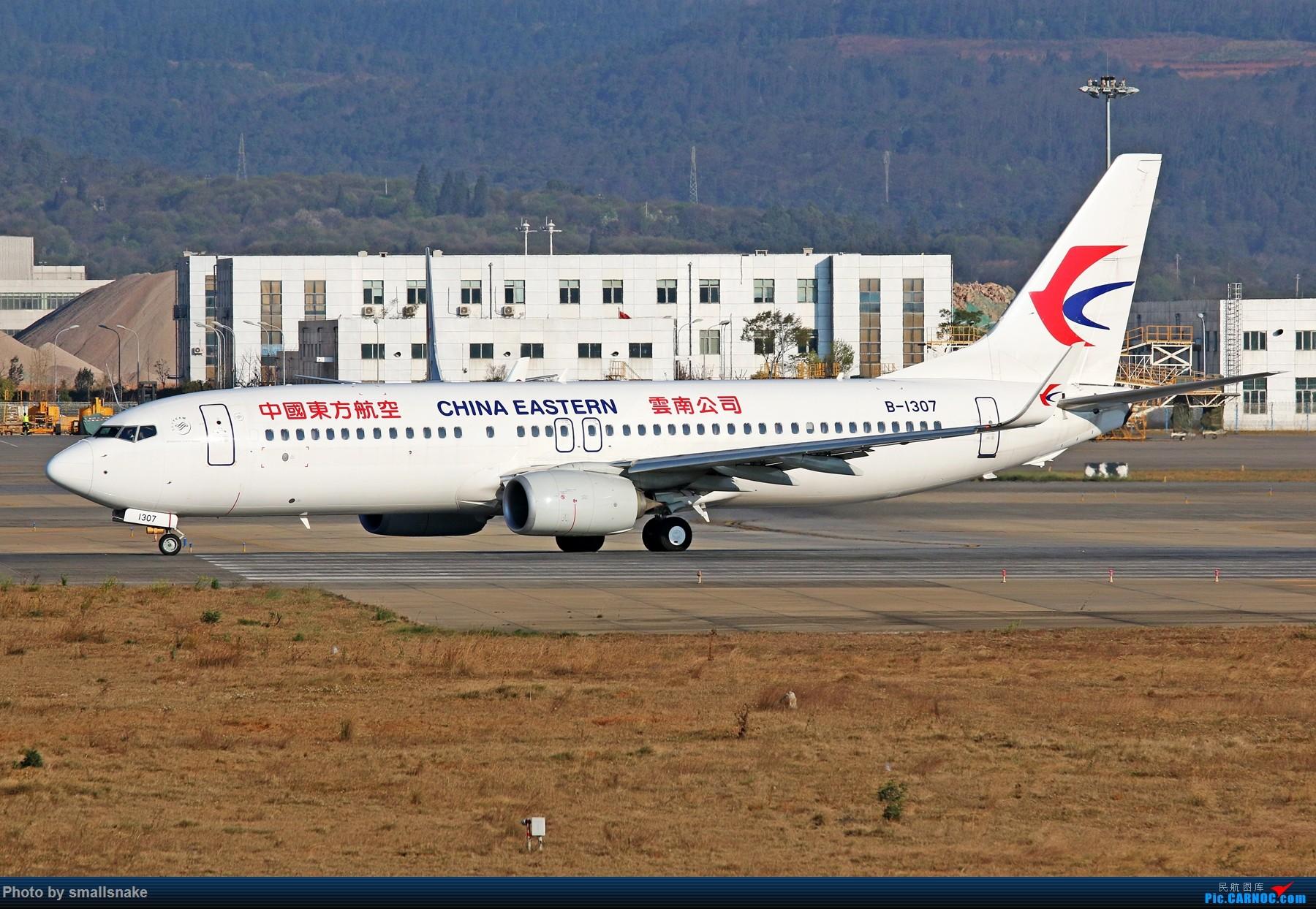 Re:[原创]KMG打卡... BOEING 737-800 B-1307 昆明长水国际机场